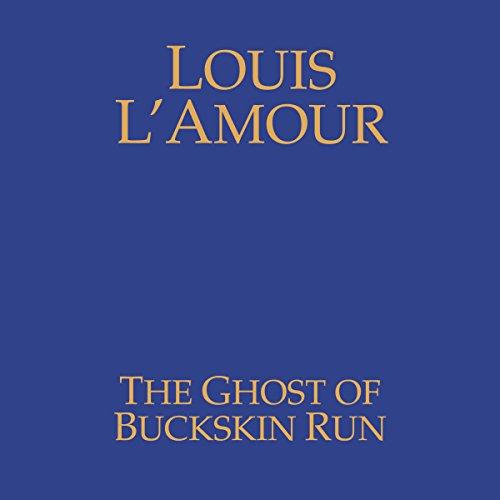 The Ghost of Buckskin Run audiobook cover art