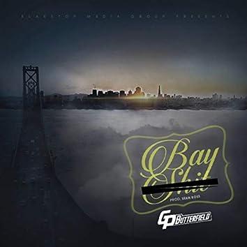 Bay Shit (feat. Andre Nickatina)