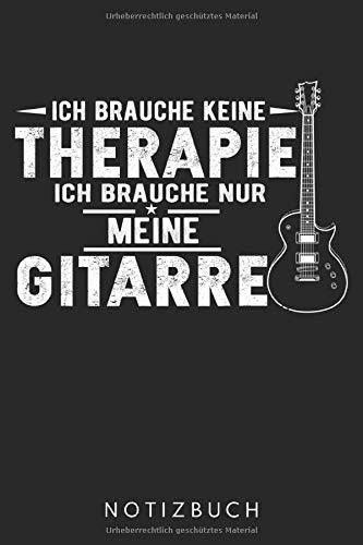 Ich Brauche Nur Meine Gitarre: DIN A5 Dotted Punkteraster Heft für jeden Gitarrist | Notizbuch Tagebuch Planer Gitarre | Notiz Buch Geschenk Gitarristen Akustikgitarrist Akustikgitarre Notebook