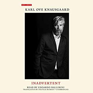 Inadvertent     Why I Write, Book 2              By:                                                                                                                                 Karl Ove Knausgaard,                                                                                        Ingvild Burkey - translator                               Narrated by:                                                                                                                                 Edoardo Ballerini                      Length: 1 hr and 32 mins     17 ratings     Overall 4.8
