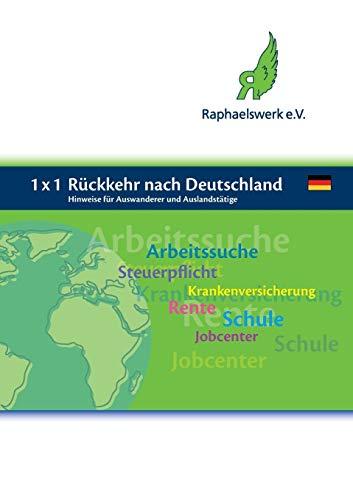 1 x 1 Rückkehr nach Deutschland: Hinweise für Auswanderer und Auslandstätige