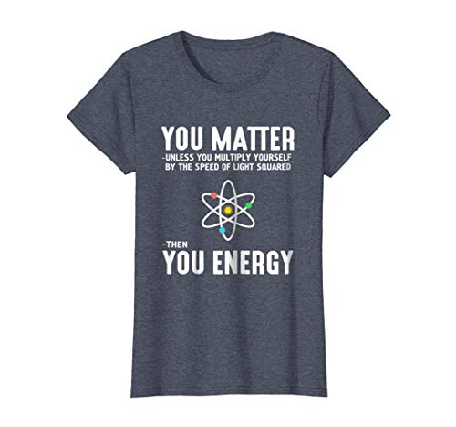 Womens Neil deGrasse Tyson You Matter Then You Energy T-Shirt Large Heather Blue