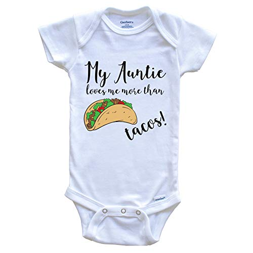 gerber aunt for babies My Auntie Loves Me More Than Tacos Funny Niece Nephew Onesie - One Piece Baby Bodysuit