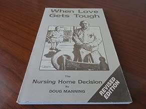When Love Gets Tough, the Home Nursing Decision