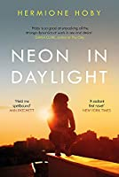 Neon in Daylight