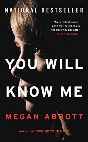 You Will Know Me: A Novel by [Megan Abbott]