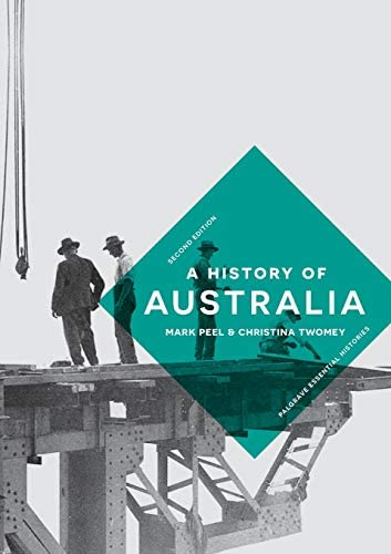 A History of Australia Macmillan Essential Histories product image