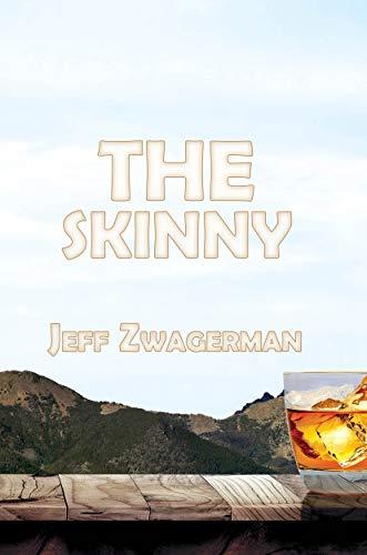 The Skinny (Zander Book 3)