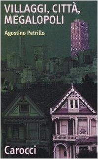 Villaggi, città, megalopoli