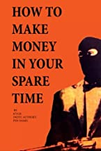 How to Make Money in Your Spare Time