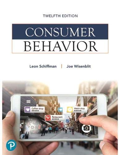 Compare Textbook Prices for Consumer Behavior What's New in Marketing 12 Edition ISBN 9780134734828 by Schiffman, Leon,Wisenblit, Joseph