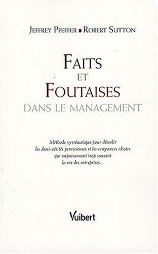 Faits et foutaises (Essais)