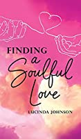 Finding a Soulful Love