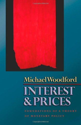 Compare Textbook Prices for Interest and Prices: Foundations of a Theory of Monetary Policy  ISBN 9780691010496 by Woodford, Michael