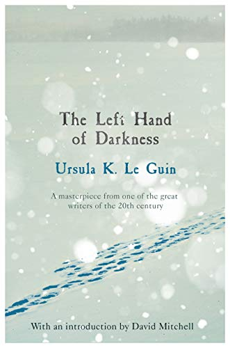 The Left Hand of Darkness (S.F. MASTERWORKS) (English Edition)