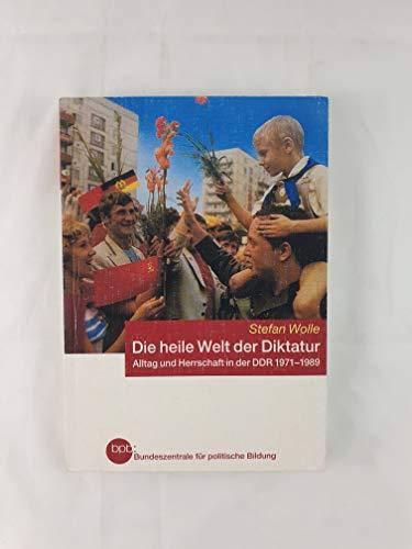 Die heile Welt der Diktatur