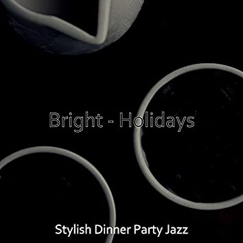 Bright - Holidays