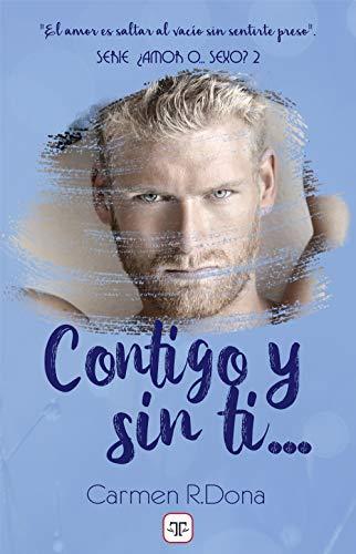 Contigo y sin ti... (Spanish Edition) de [Carmen R. Dona]