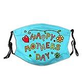 Maschera per il viso per la festa della mamma, riutilizzabile, lavabile, con occhielli regolabili per le orecchie, sciarpe alla moda per adulti con 2 filtri (festa della mamma felice)