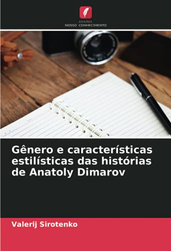 Gênero e características estilísticas das histórias de Anatoly Dimarov