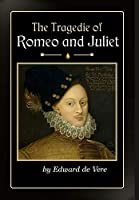 The Tragedie of Romeo and Juliet