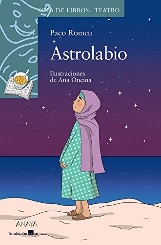 Astrolabio (Literatura Infantil (6-11 Años) - Sopa De Libros (Teatro))