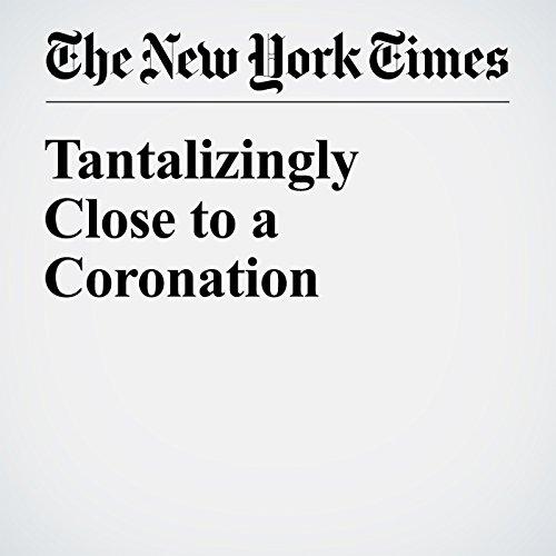 Tantalizingly Close to a Coronation cover art