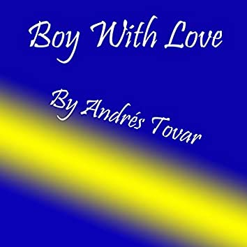Boy with Love