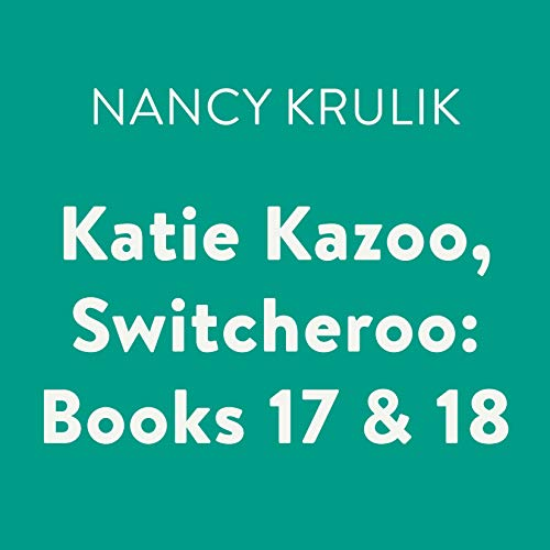 Katie Kazoo, Switcheroo: Books 17 & 18 cover art