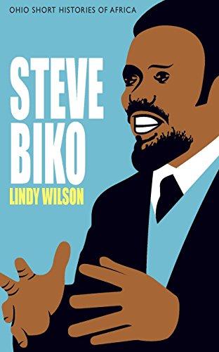 Steve Biko (Ohio Short Histories of Africa)