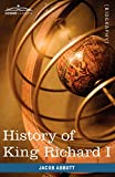History of King Richard I of England: Makers of History