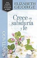 Santiago Crece en sabiduría y fe / Growing in Wisdom & Faith