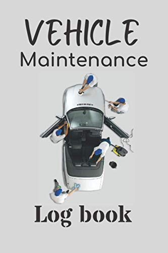 Vehicle Maintenance Log Book: Maintenance Log Book Fits Glove Box for Cars and Trucks - Automotive Service Record Book - Oil Change Logbook - Auto ... - RV maintenance log book | car maintence