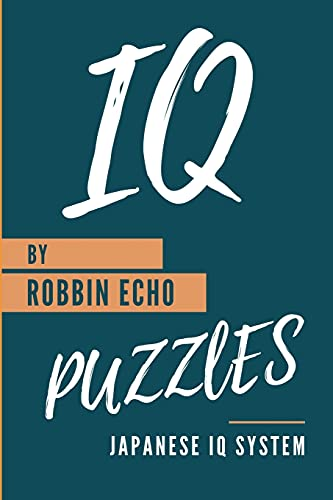 IQ Puzzles: Japanese IQ System: 1 (Smart Games)