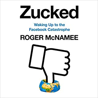 Zucked: Waking Up to the Facebook Catastrophe cover art