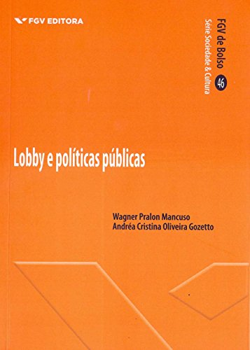 Lobby e Políticas Públicas - fgv de Bolso