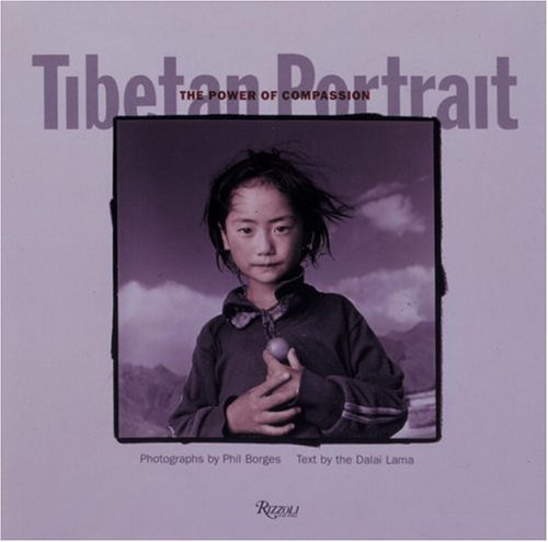 Tibetan Portrait: The Power of Compassion by His Holiness the Dalai Lama (1996-01-01)