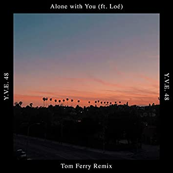 Alone with You (feat. Loé)