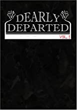 Dearly Departed: Vol. 1