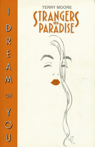 Strangers In Paradise Book 2: I Dream Of You