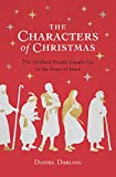 The Characters of Christmas: The...