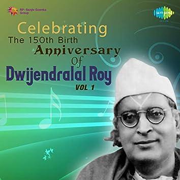 Celebrating The 150th Birth Anniversary of Dwijendralal Roy, Vol. 1