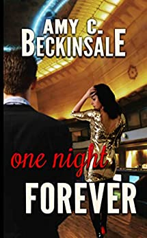One Night Forever by [Amy Beckinsale]