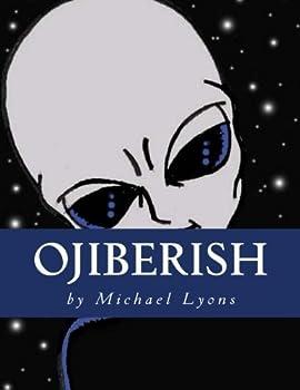 Ojiberish: An Introduction to Ojibwemowin 1517392659 Book Cover