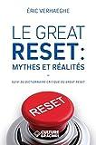Le Great Reset - Mythes et réalités (suivi du dictionnaire critique du Great Reset)