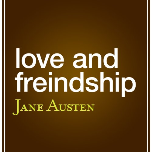 Love and Friendship (aka 'Love and Freindship') cover art