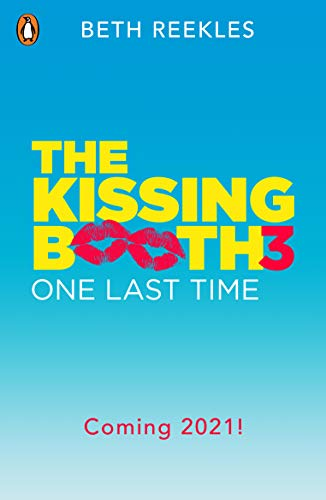 The Kissing Booth 3: One Last Time (English Edition)