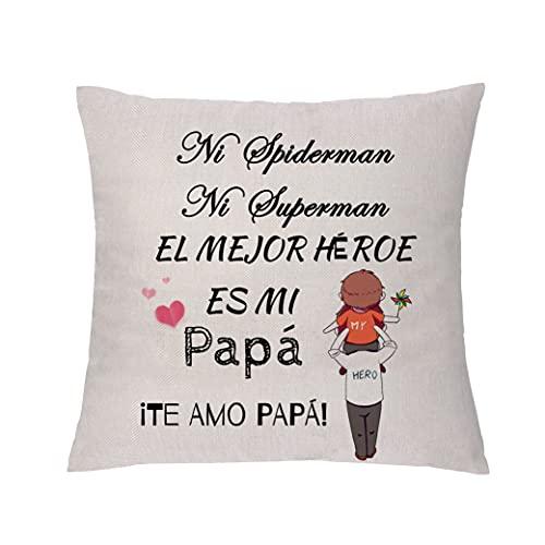Funda de Almohada para papá Apreciar a Súper Papá Cumpleaños Regalo del día del Padre Apreciar la Funda de cojín para el hogar papá el Mejor héroe es mi papá (Estilo 2)