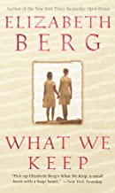 What We Keep: A Novel