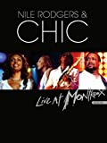 Nile Rodgers and Chic - Live At Montreux